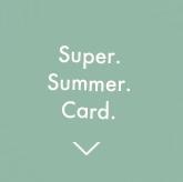 Super Sommmer Card